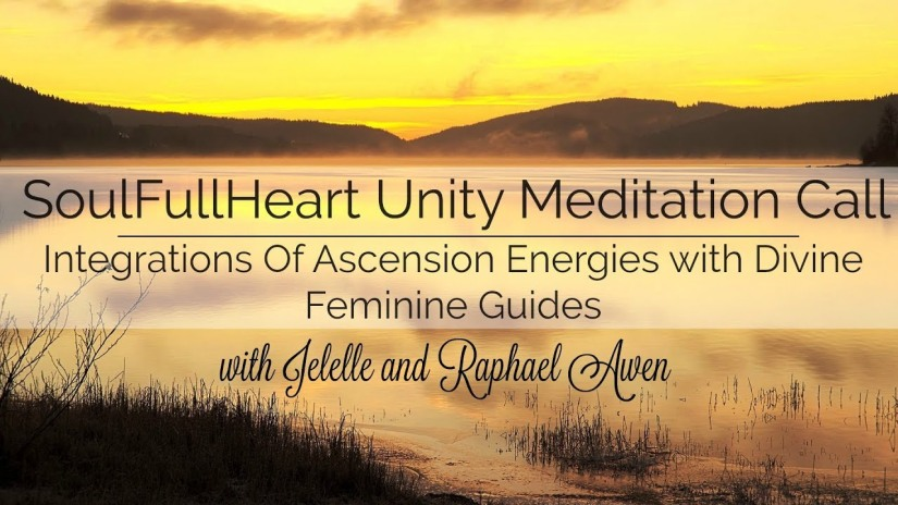 Ascension Energy Integration Teachings And Guided Meditation W/Raphael and Jelelle Awen (Video)
